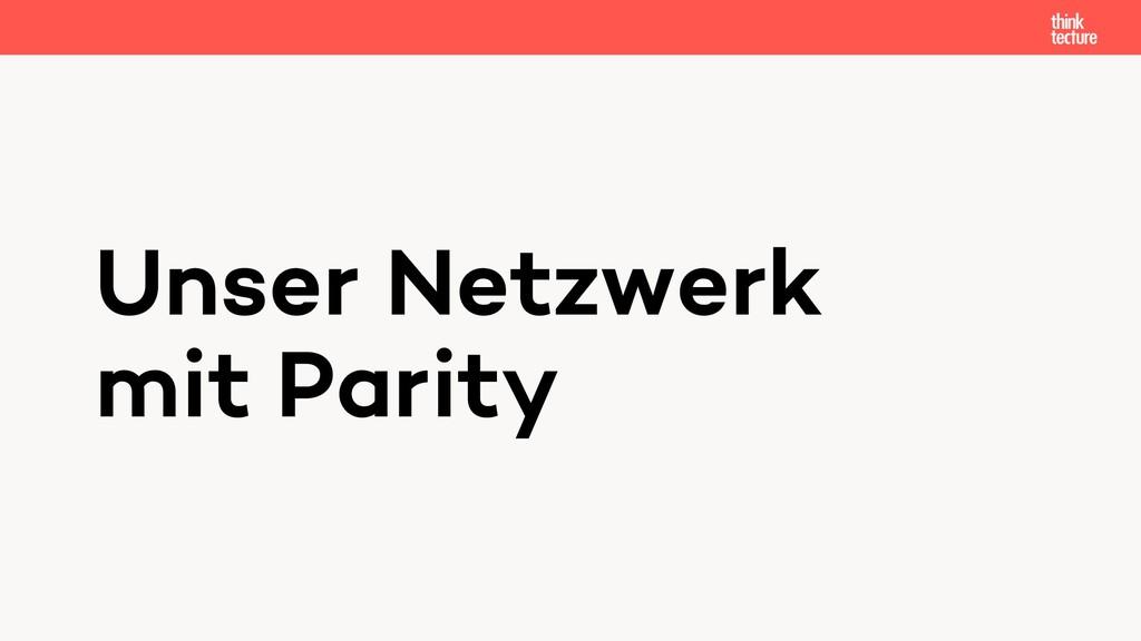 Unser Netzwerk mit Parity