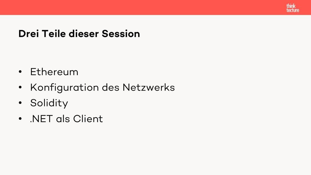• Ethereum • Konfiguration des Netzwerks • Soli...