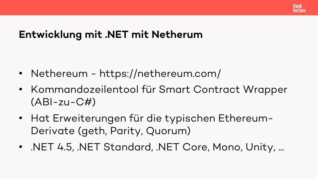 • Nethereum - https://nethereum.com/ • Kommando...