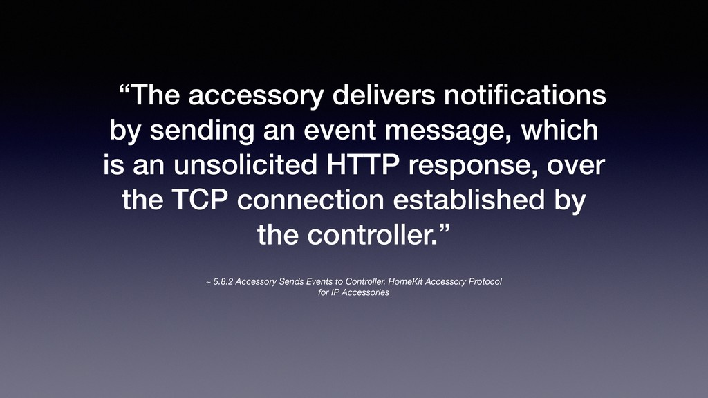 ~ 5.8.2 Accessory Sends Events to Controller. H...