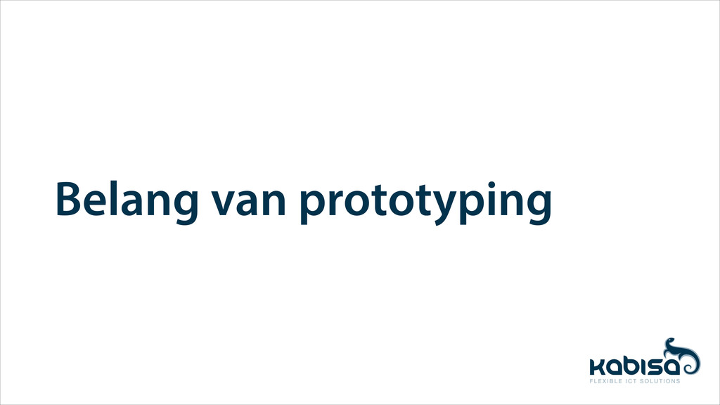 Belang van prototyping
