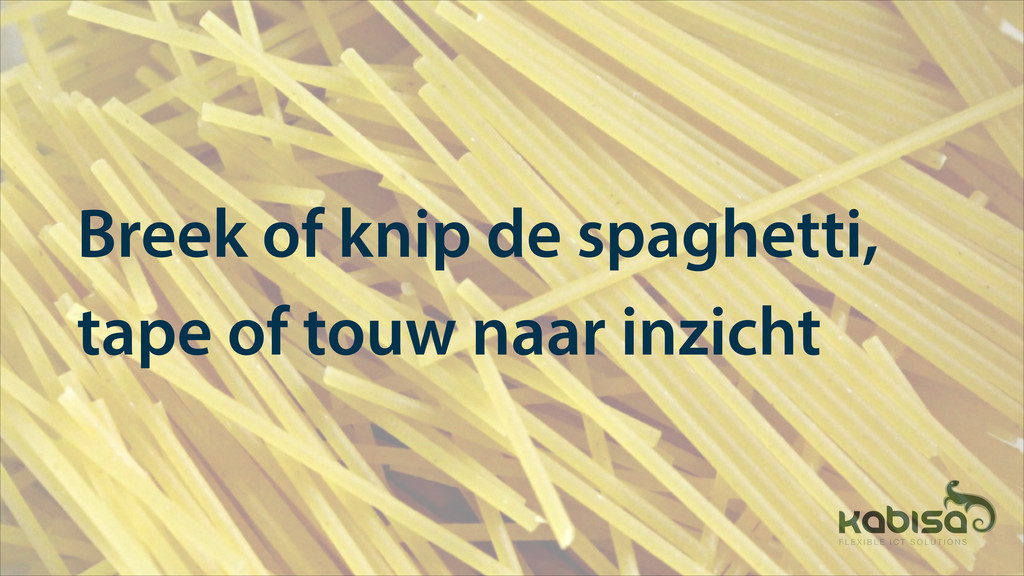 Breek of knip de spaghetti, tape of touw naar i...