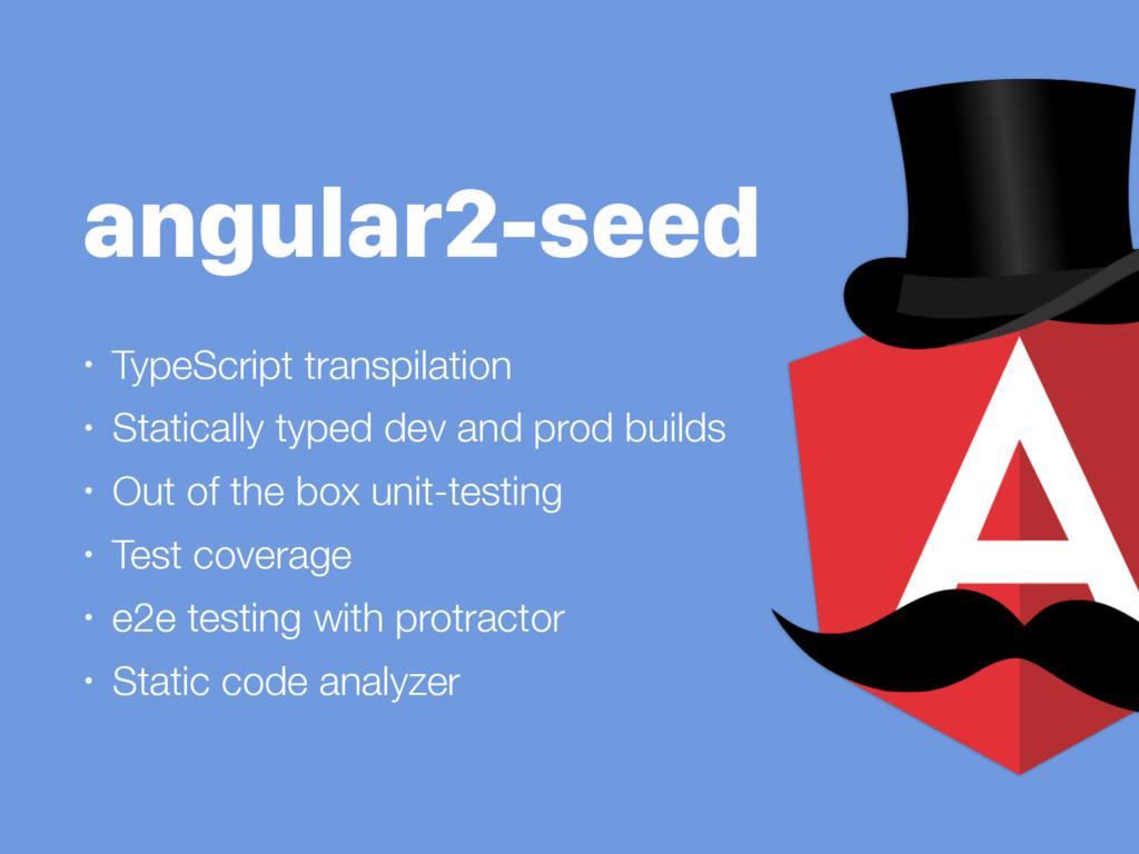 angular2-seed • TypeScript transpilation • Stat...