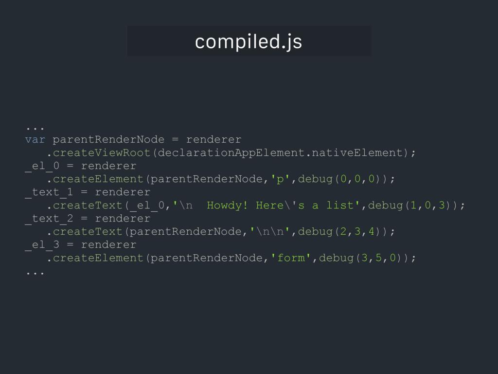 compiled.js ... var parentRenderNode = renderer...