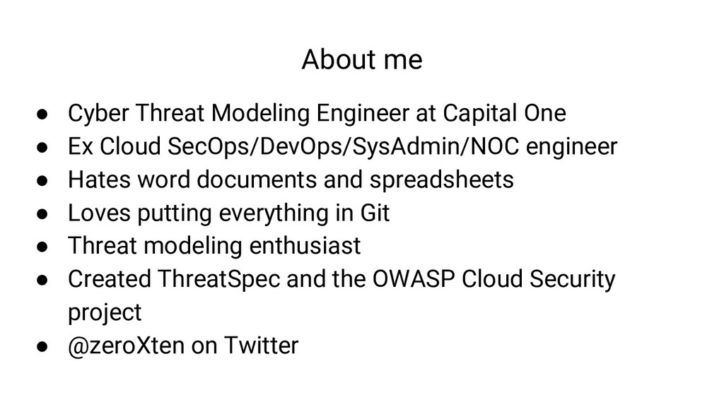 About me ● Cyber Threat Modeling Engineer at Ca...