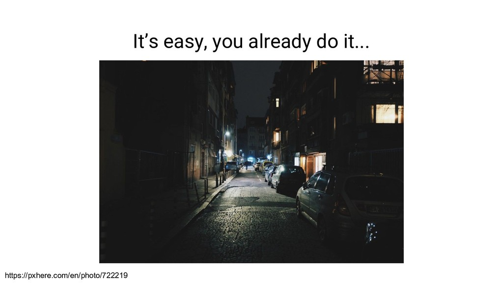 It's easy, you already do it... https://pxhere....