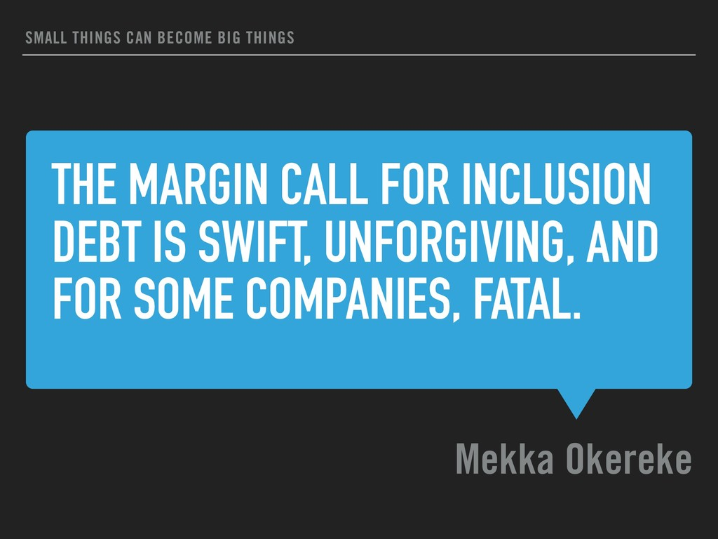 THE MARGIN CALL FOR INCLUSION DEBT IS SWIFT, UN...