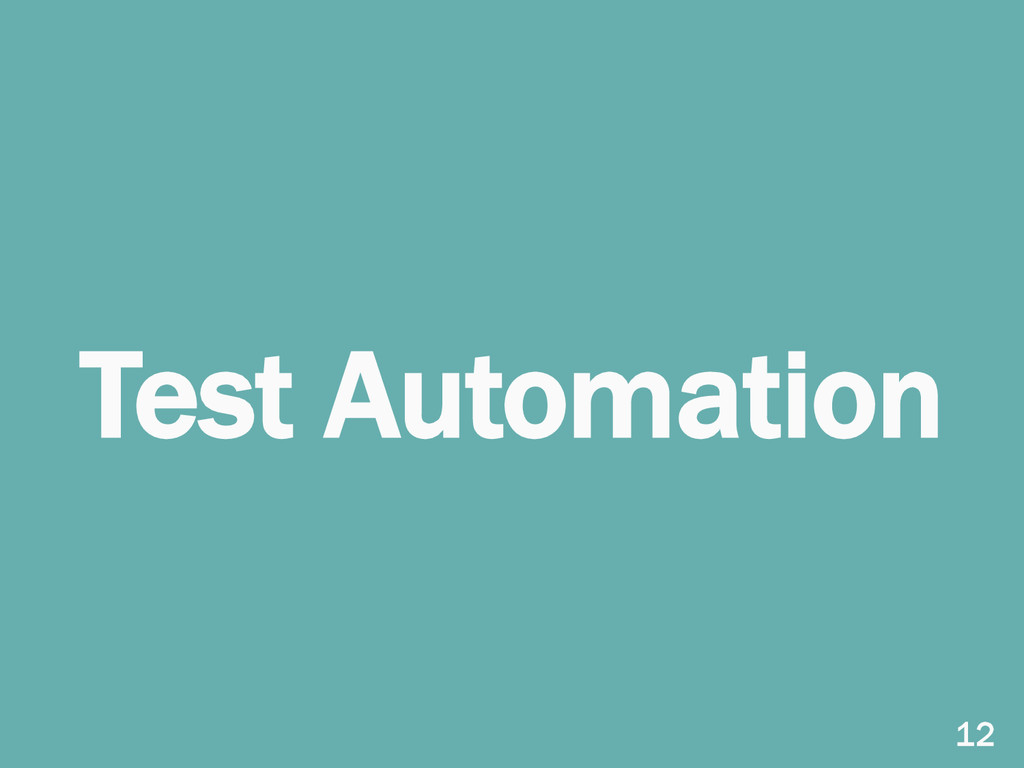 Test Automation 12