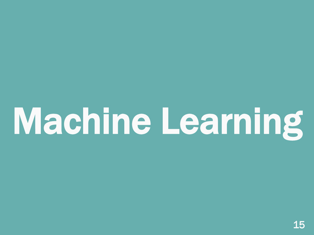 Machine Learning 15