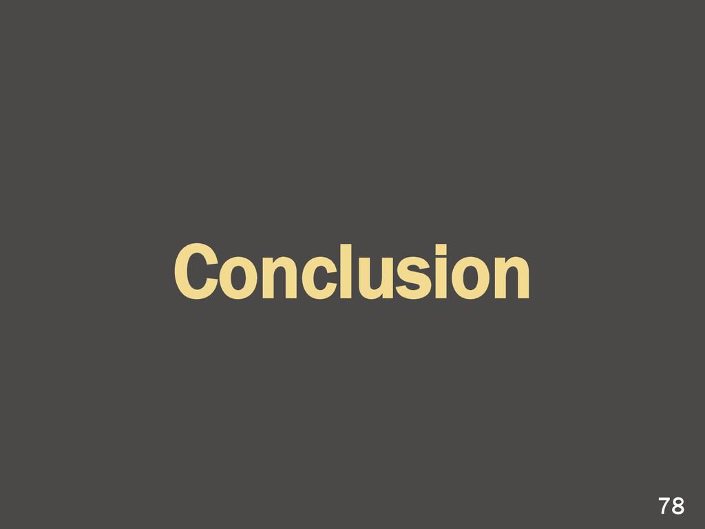 Conclusion 78