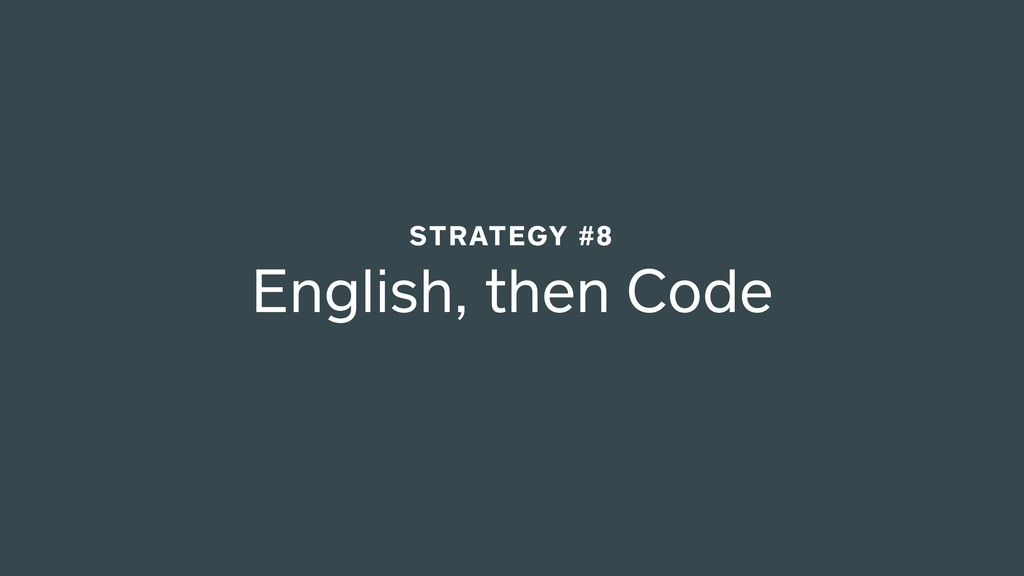 English, then Code STRATEGY #8
