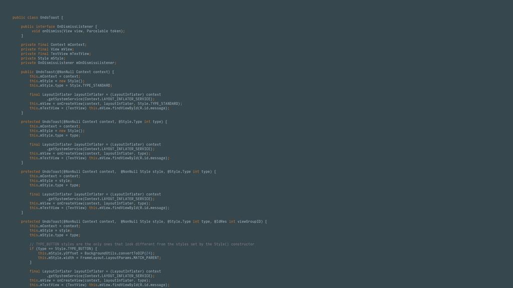 public class UndoToast { public interface OnDis...