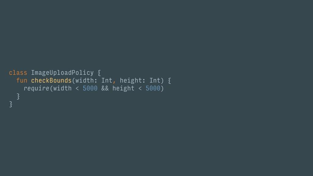 class ImageUploadPolicy { fun checkBounds(width...