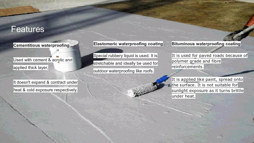 Features Cementitious waterproofing Used with c...