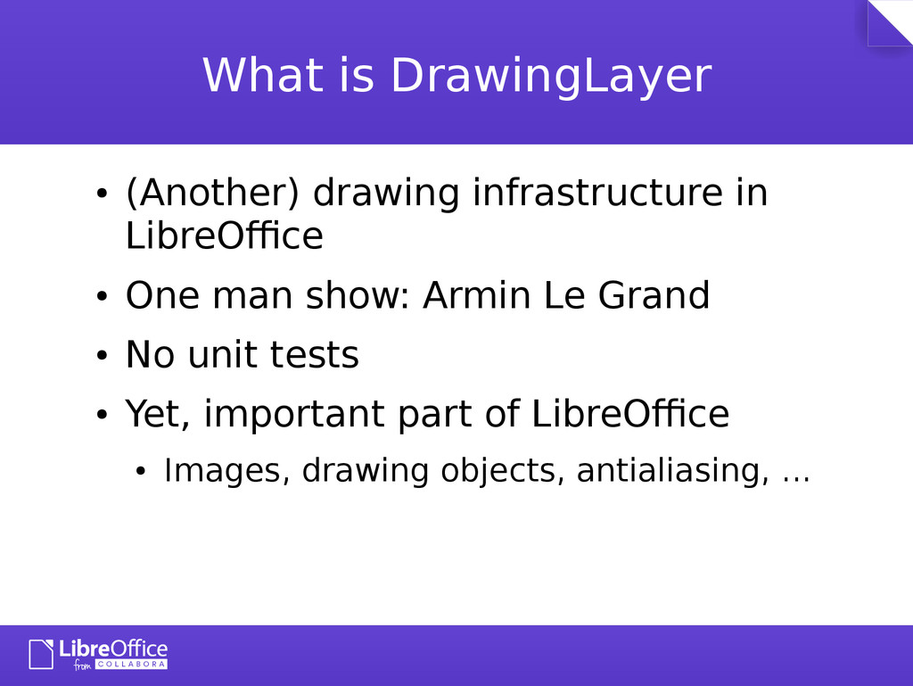 What is DrawingLayer ● (Another) drawing infras...