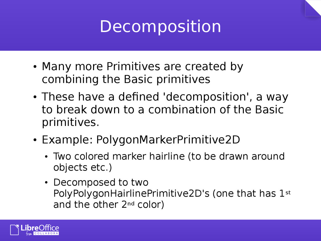 Decomposition ● Many more Primitives are create...