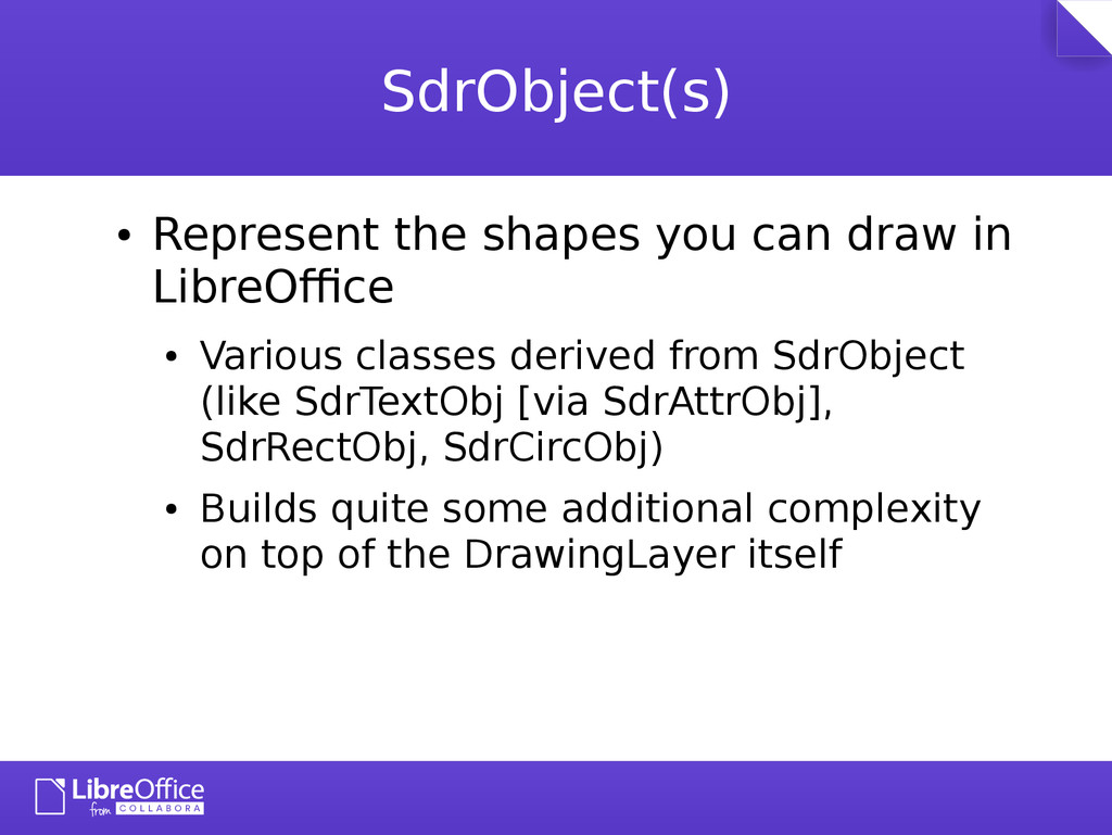 SdrObject(s) ● Represent the shapes you can dra...