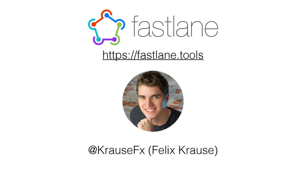 @KrauseFx (Felix Krause) https://fastlane.tools