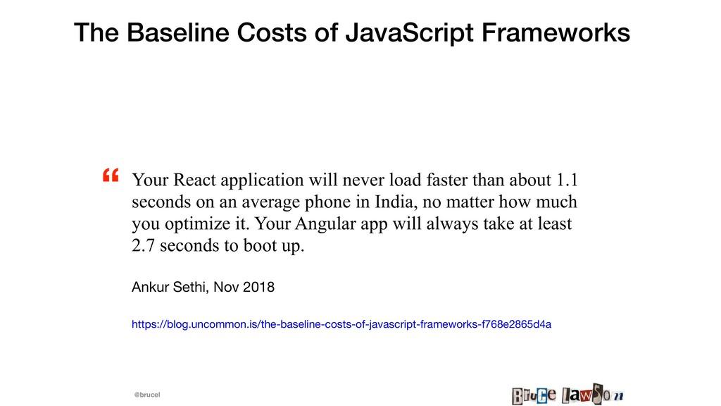 @brucel The Baseline Costs of JavaScript Framew...