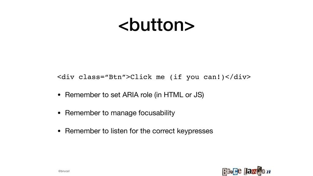 "@brucel <button> <div class=""Btn"">Click me (if ..."