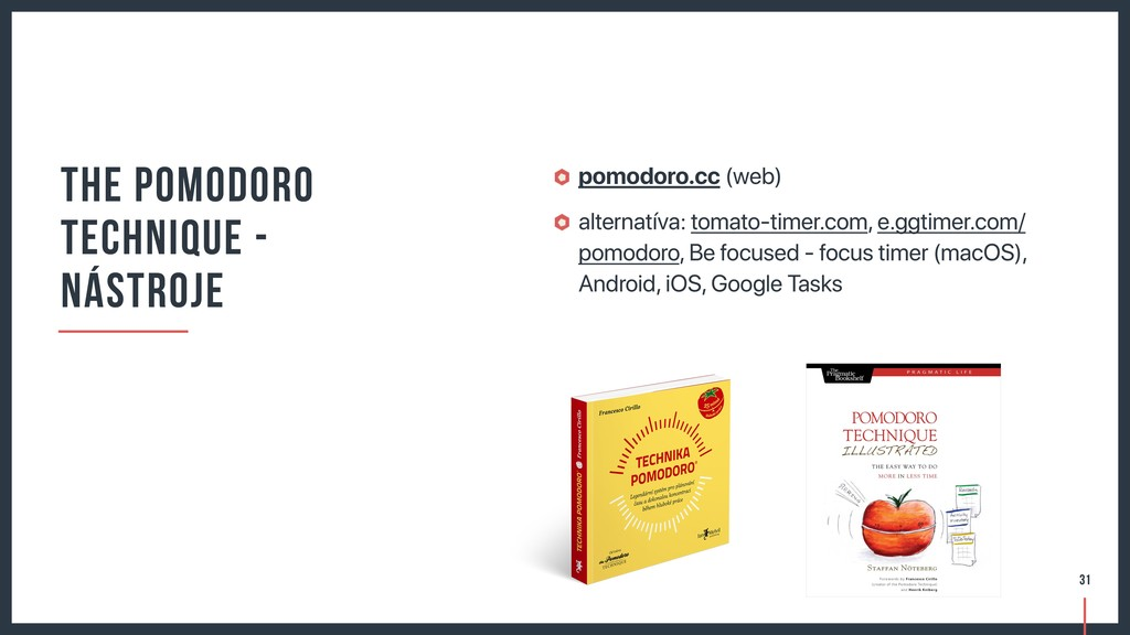 pomodoro.cc (web) alternatíva: tomato-timer.com...