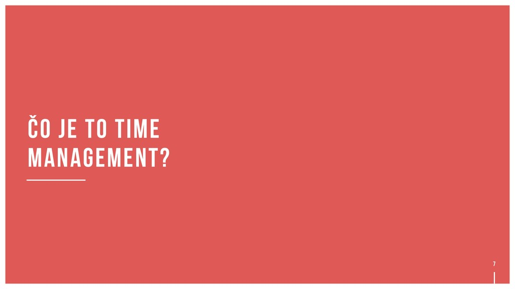 7 čo je to time management?