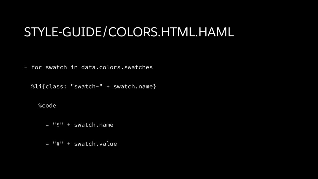 STYLE-GUIDE/COLORS.HTML.HAML - for swatch in da...