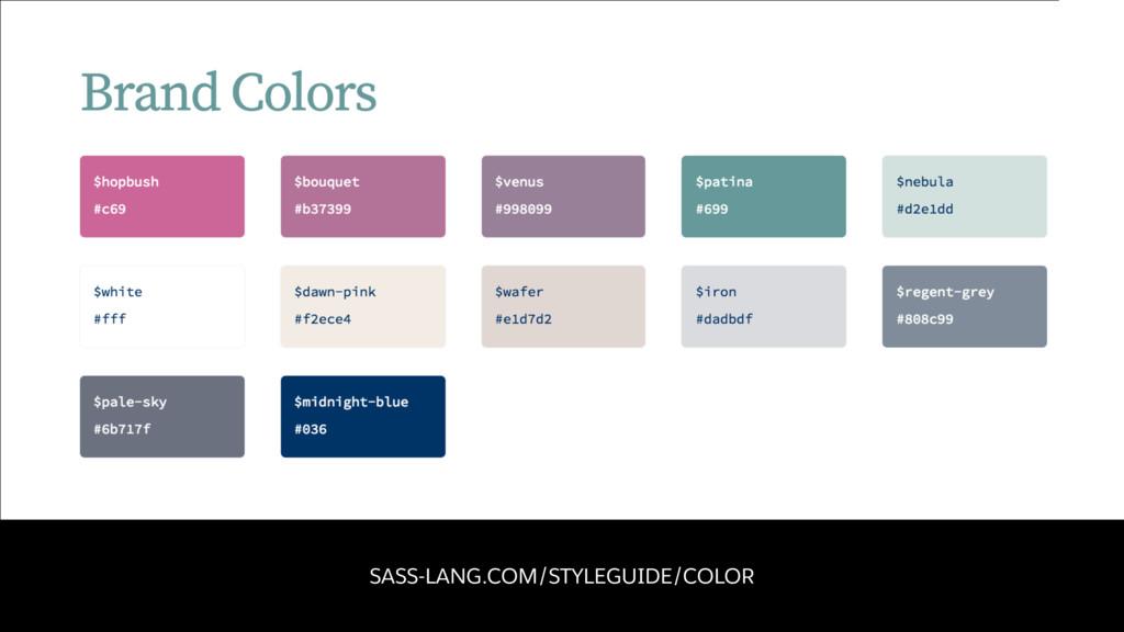 SASS-LANG.COM/STYLEGUIDE/COLOR