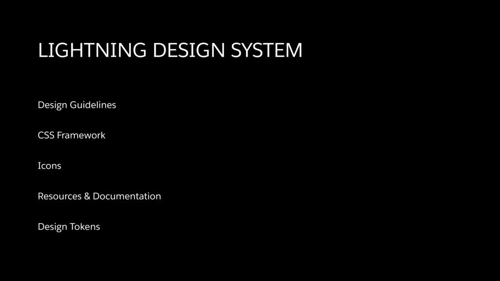 LIGHTNING DESIGN SYSTEM Design Guidelines CSS F...
