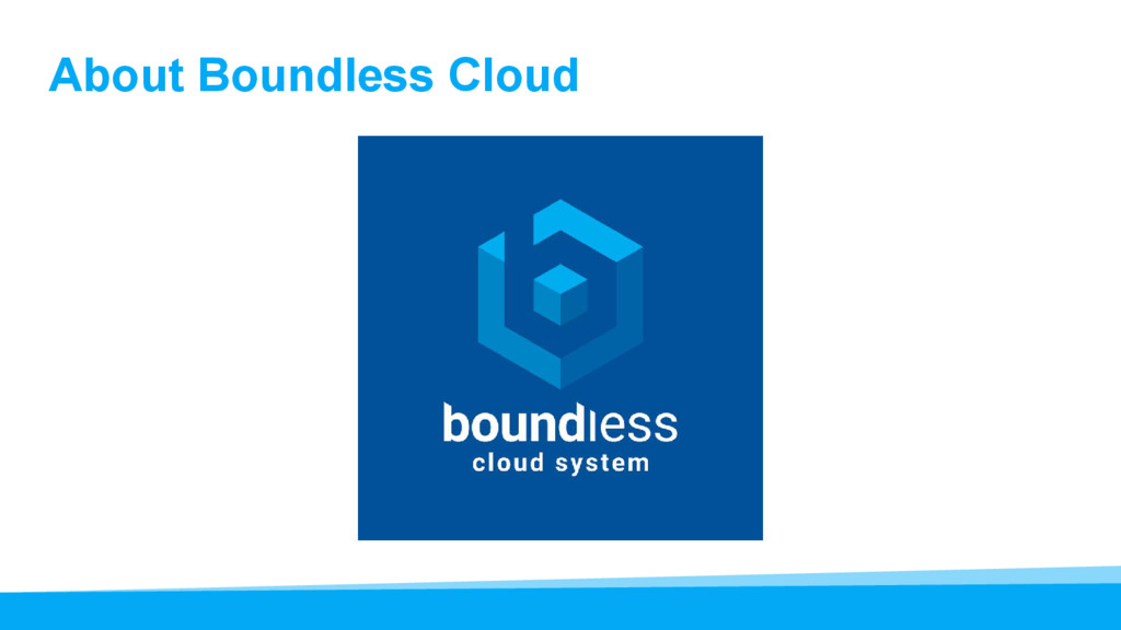 About Boundless Cloud