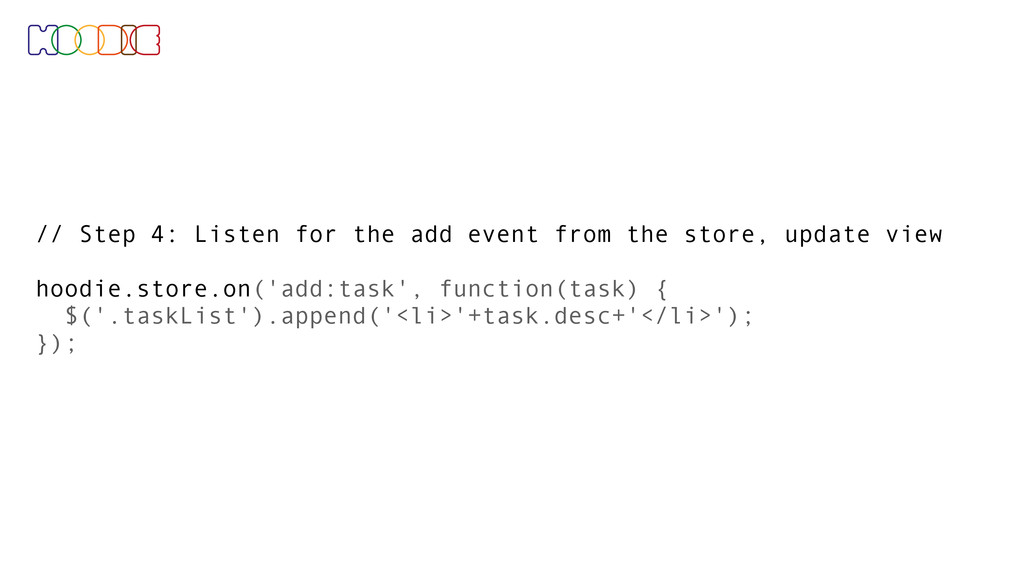 // Step 4: Listen for the add event from the st...