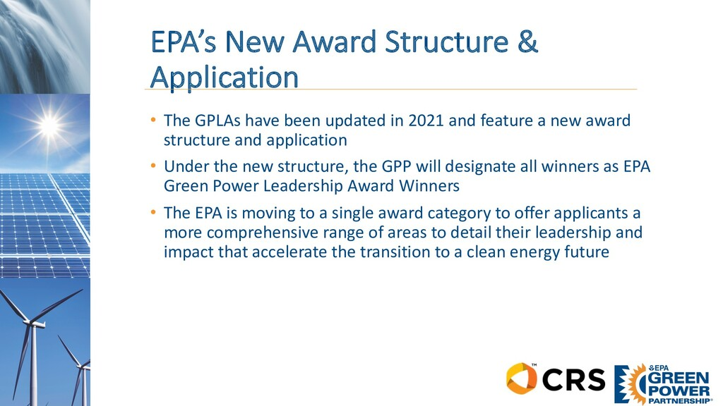 EPA's New Award Structure & Application • The G...