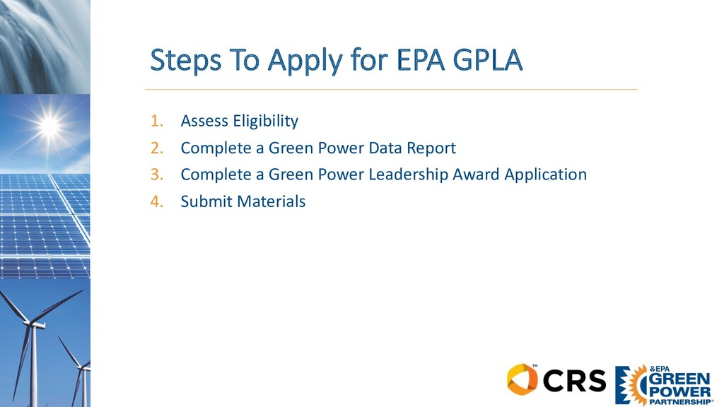 Steps To Apply for EPA GPLA 1. Assess Eligibili...