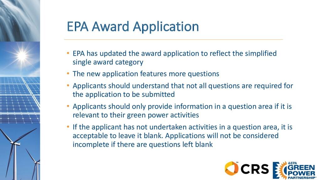 EPA Award Application • EPA has updated the awa...