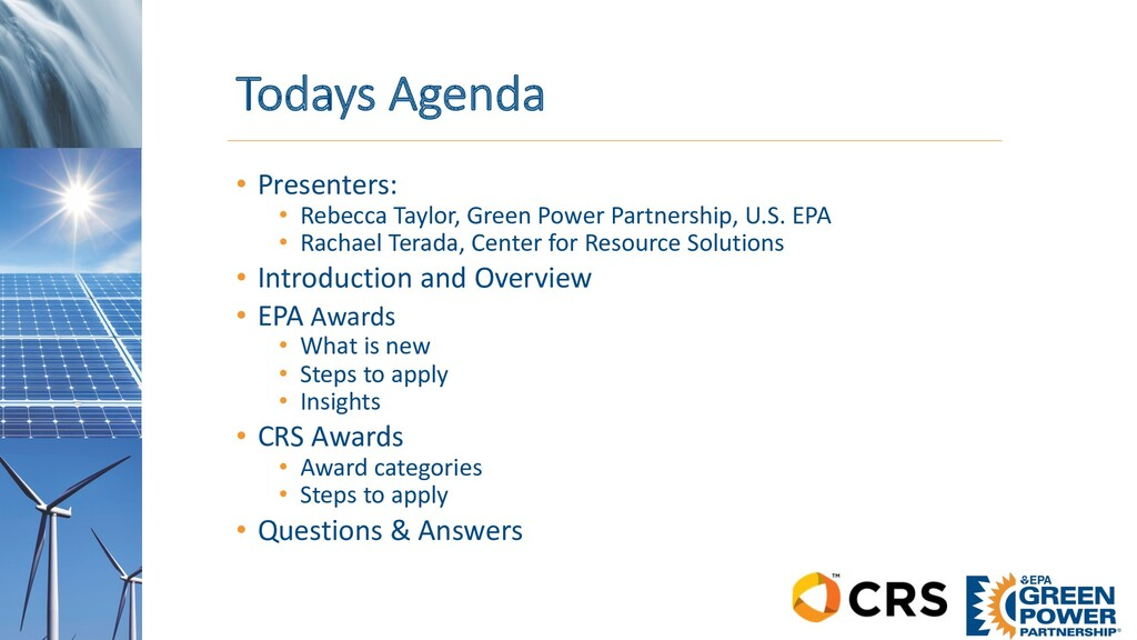 Todays Agenda • Presenters: • Rebecca Taylor, G...