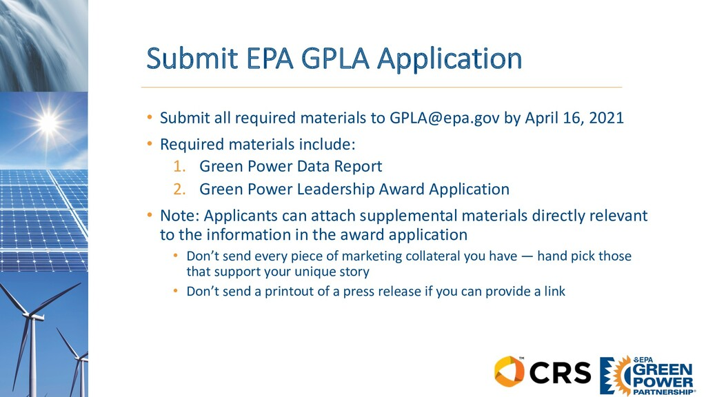 Submit EPA GPLA Application • Submit all requir...