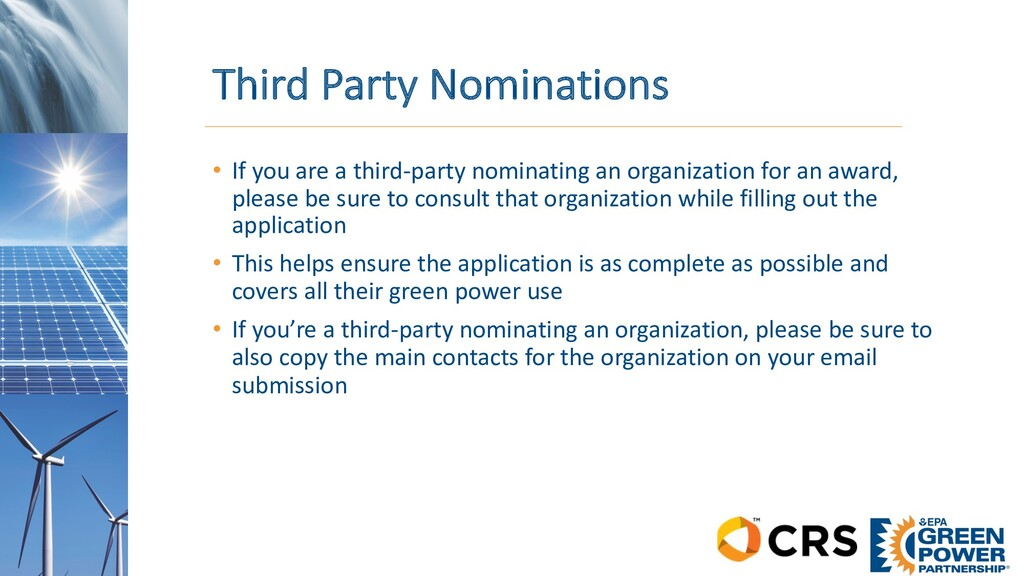 Third Party Nominations • If you are a third-pa...