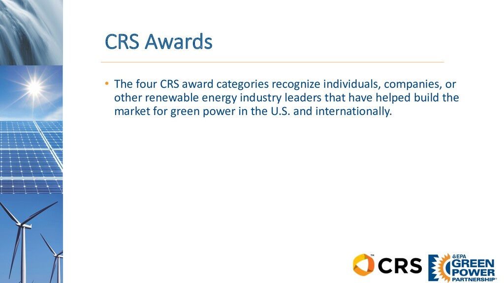CRS Awards • The four CRS award categories reco...