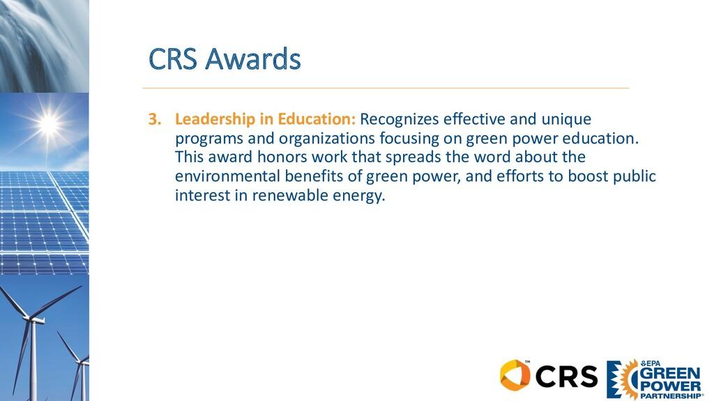 CRS Awards 3. Leadership in Education: Recogniz...