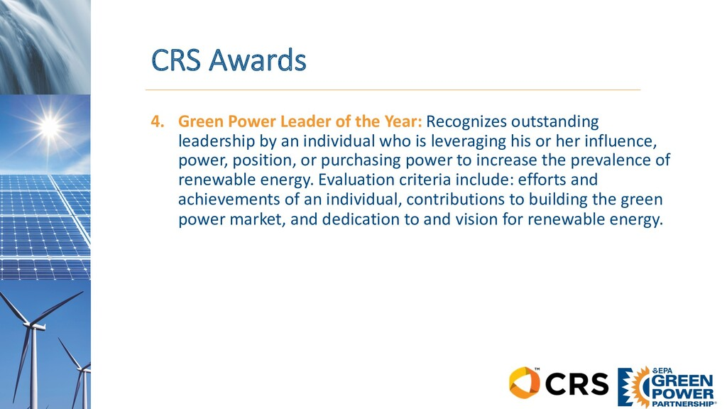 CRS Awards 4. Green Power Leader of the Year: R...