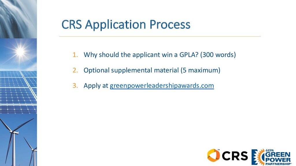 CRS Application Process 1. Why should the appli...