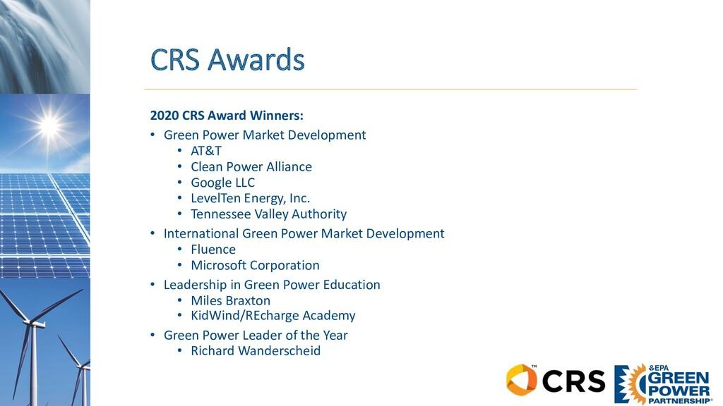 CRS Awards 2020 CRS Award Winners: • Green Powe...