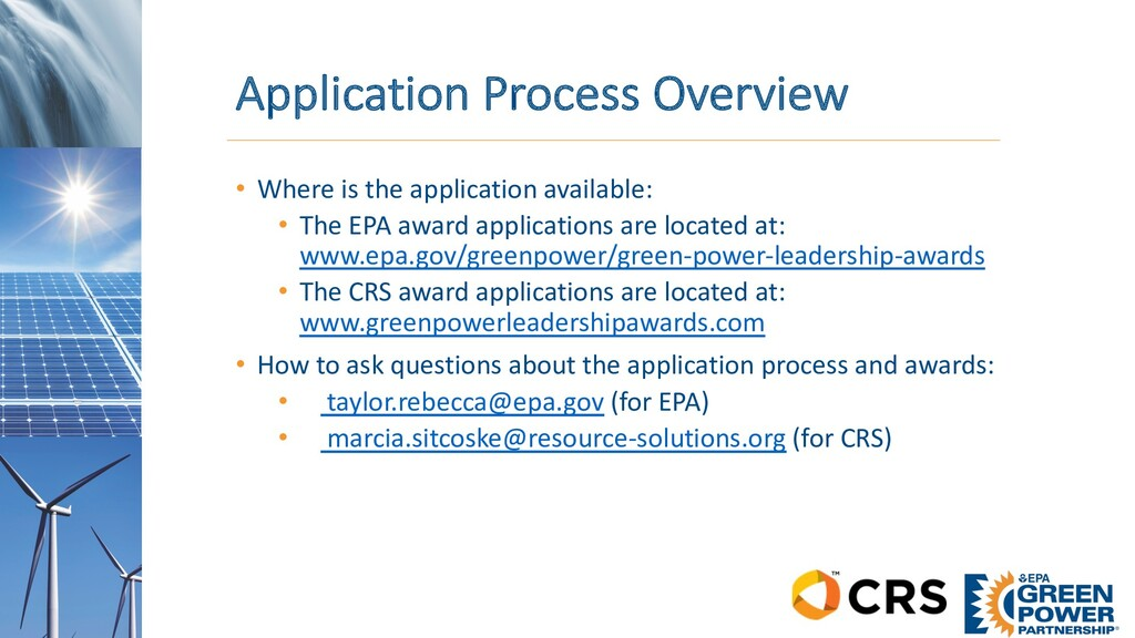 Application Process Overview • Where is the app...
