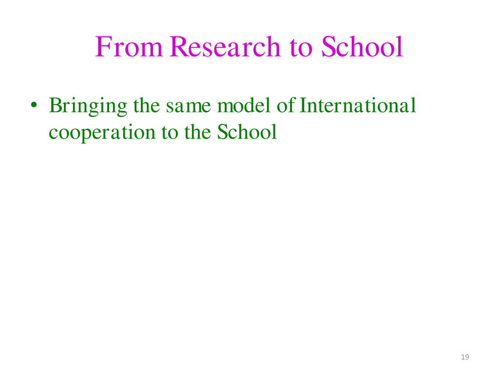 From Research to School • Bringing the same mod...