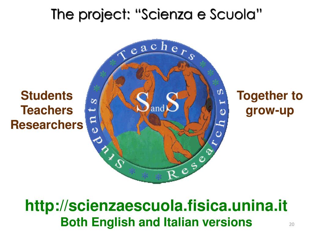 """The project: """"Scienza e Scuola"""" http://scienzae..."""