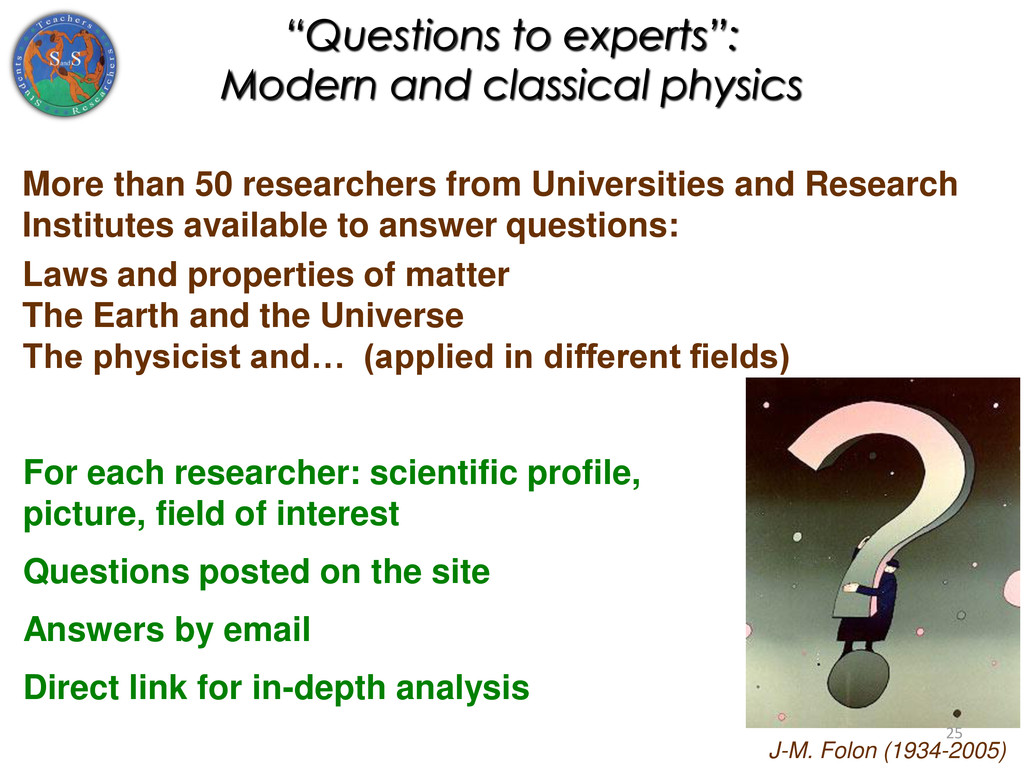 """""""Questions to experts"""": Modern and classical ph..."""
