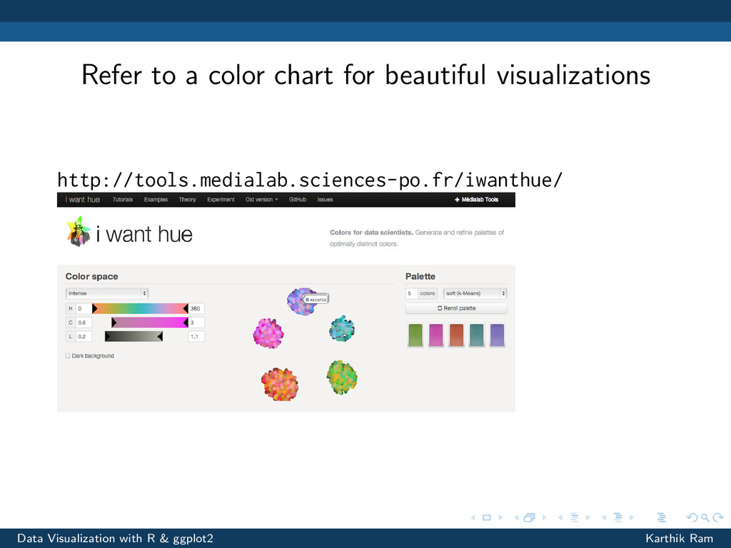 Refer to a color chart for beautiful visualizat...