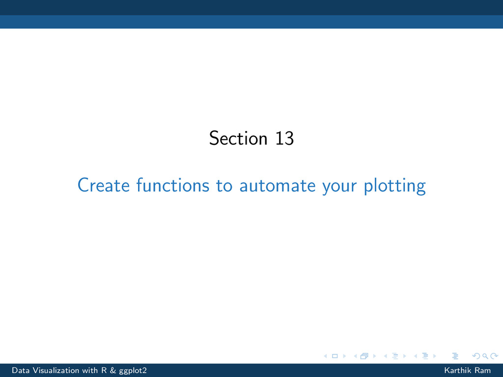 Section 13 Create functions to automate your pl...