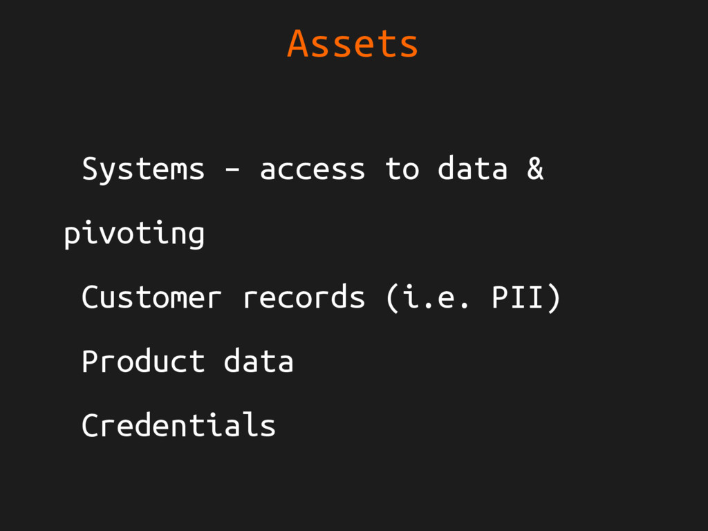 Assets Systems – access to data & pivoting Cust...
