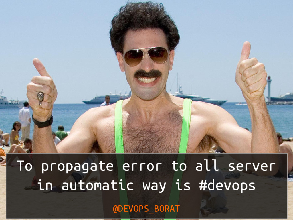 To propagate error to all server in automatic w...